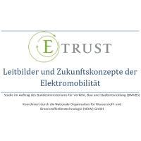 E-Trust – Leitbilder und Zukunftskonzepte der Elektromobilität