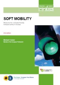 Soft Mobility – Neue Auflage für neue alte Herausforderungen
