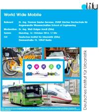 """World Wide Mobile – Effekte des """"digital shift"""" auf dieMobilität"""