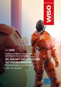 Transformation by Disaster? Die Zukunft der deutschen Automobilindustrie